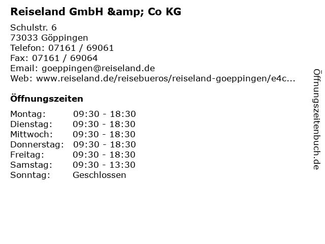 Reiseland GmbH & Co KG in Göppingen: Adresse und Öffnungszeiten