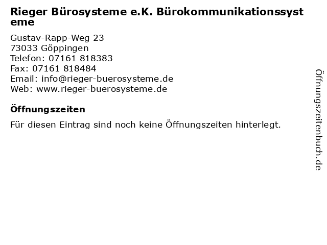 Rieger Bürosysteme e.K. Bürokommunikationssysteme in Göppingen: Adresse und Öffnungszeiten