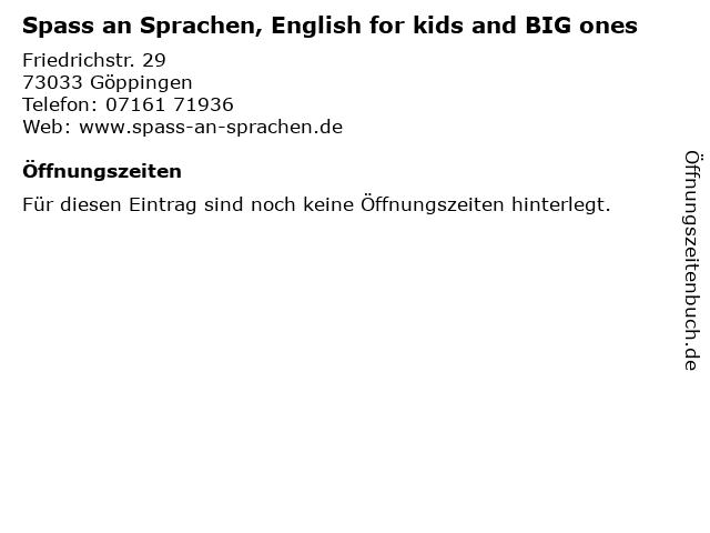 Spass an Sprachen, English for kids and BIG ones in Göppingen: Adresse und Öffnungszeiten