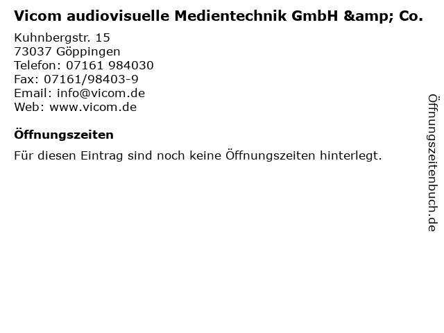 Vicom audiovisuelle Medientechnik GmbH & Co. in Göppingen: Adresse und Öffnungszeiten