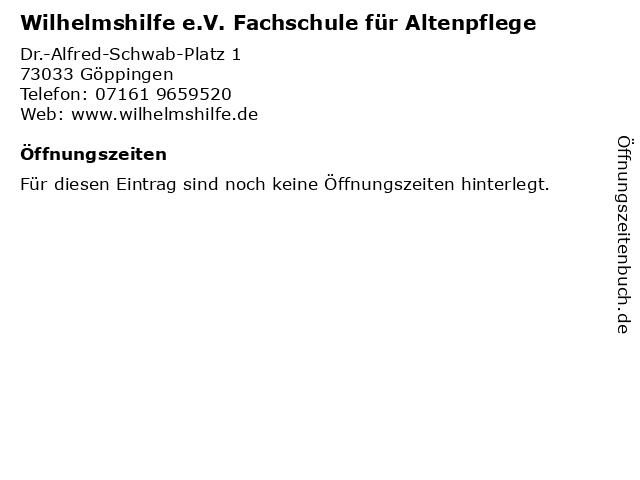 Wilhelmshilfe e.V. Fachschule für Altenpflege in Göppingen: Adresse und Öffnungszeiten