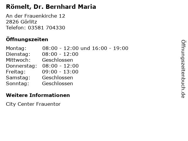 Römelt, Dr. Bernhard Maria in Görlitz: Adresse und Öffnungszeiten