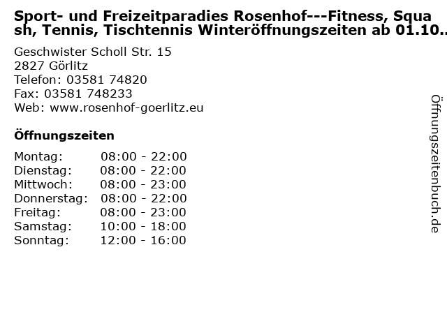 Sport- und Freizeitparadies Rosenhof---Fitness, Squash, Tennis, Tischtennis Winteröffnungszeiten ab 01.10.2013 in Görlitz: Adresse und Öffnungszeiten