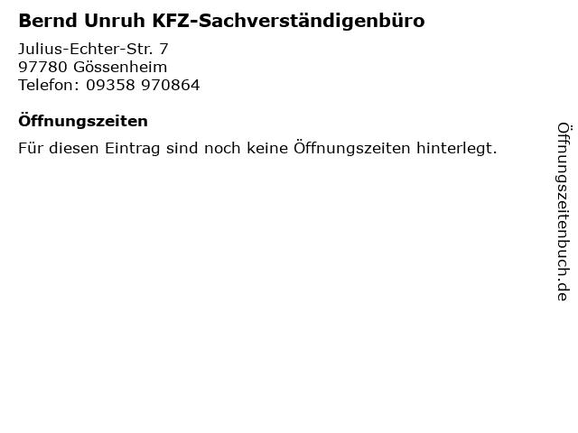Bernd Unruh KFZ-Sachverständigenbüro in Gössenheim: Adresse und Öffnungszeiten