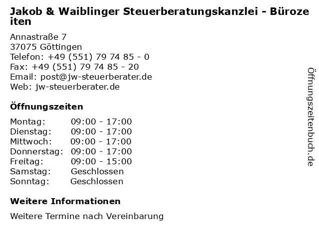 Jakob & Waiblinger Steuerberatungskanzlei - Bürozeiten in Göttingen: Adresse und Öffnungszeiten