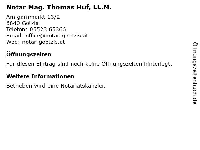 Mag. Thomas Huf LL.M.Öffentlicher Notar in Götzis: Adresse und Öffnungszeiten