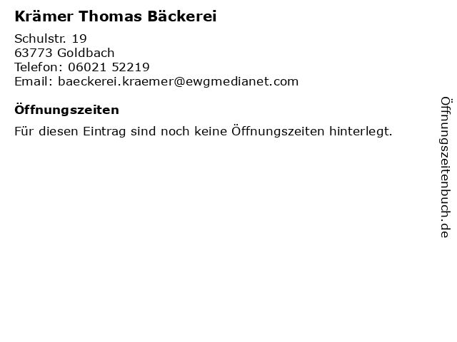 Krämer Thomas Bäckerei in Goldbach: Adresse und Öffnungszeiten