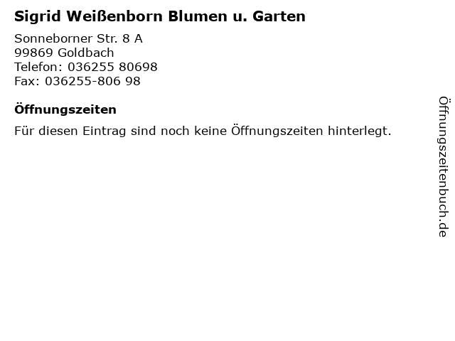 Sigrid Weißenborn Blumen u. Garten in Goldbach: Adresse und Öffnungszeiten