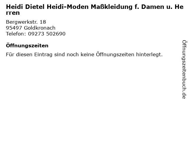 Heidi Dietel Heidi-Moden Maßkleidung f. Damen u. Herren in Goldkronach: Adresse und Öffnungszeiten