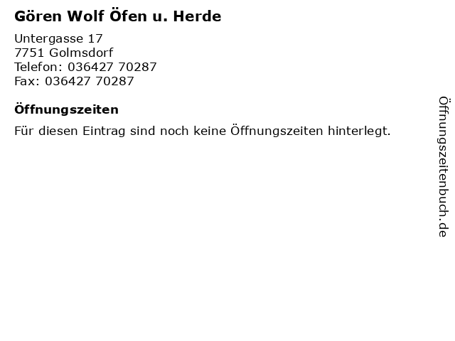 Gören Wolf Öfen u. Herde in Golmsdorf: Adresse und Öffnungszeiten