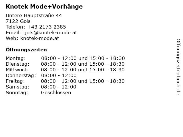 Knotek Mode+Vorhänge in Gols: Adresse und Öffnungszeiten