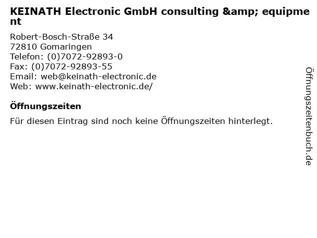 KEINATH Electronic GmbH consulting & equipment in Gomaringen: Adresse und Öffnungszeiten