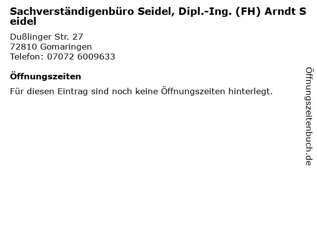 Sachverständigenbüro Seidel, Dipl.-Ing. (FH) Arndt Seidel in Gomaringen: Adresse und Öffnungszeiten