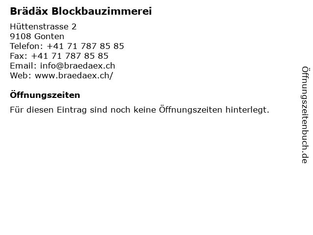 Brädäx Blockbauzimmerei in Gonten: Adresse und Öffnungszeiten