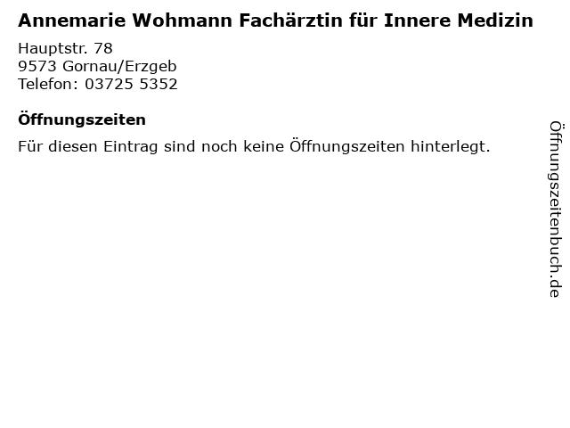 Annemarie Wohmann Fachärztin für Innere Medizin in Gornau/Erzgeb: Adresse und Öffnungszeiten