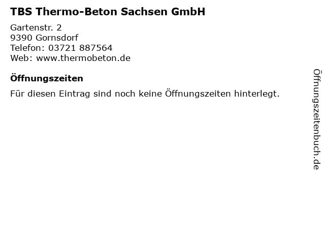 TBS Thermo-Beton Sachsen GmbH in Gornsdorf: Adresse und Öffnungszeiten