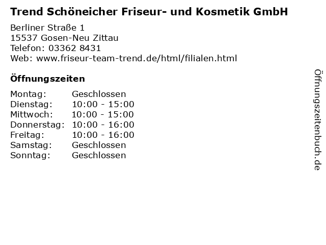 Trend Schöneicher Friseur- und Kosmetik GmbH in Gosen-Neu Zittau: Adresse und Öffnungszeiten