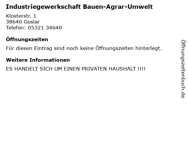 Industriegewerkschaft Bauen-Agrar-Umwelt in Goslar: Adresse und Öffnungszeiten