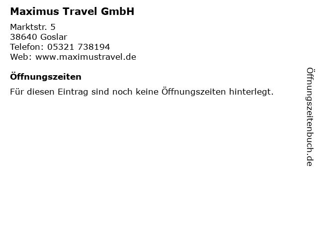 Maximus Travel GmbH in Goslar: Adresse und Öffnungszeiten