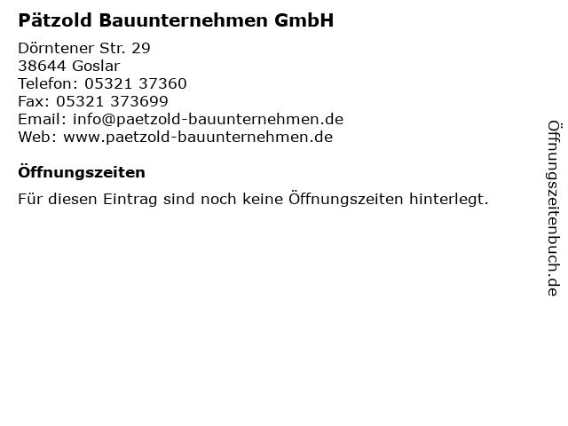 Pätzold Bauunternehmen GmbH in Goslar: Adresse und Öffnungszeiten