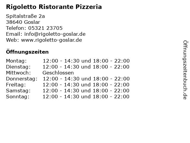 Rigoletto Ristorante Pizzeria in Goslar: Adresse und Öffnungszeiten