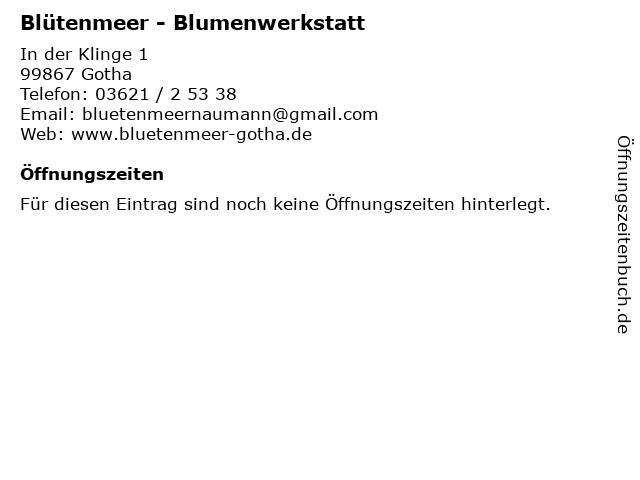 Blütenmeer - Blumenwerkstatt in Gotha: Adresse und Öffnungszeiten