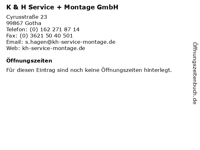 K & H Service + Montage GmbH in Gotha: Adresse und Öffnungszeiten