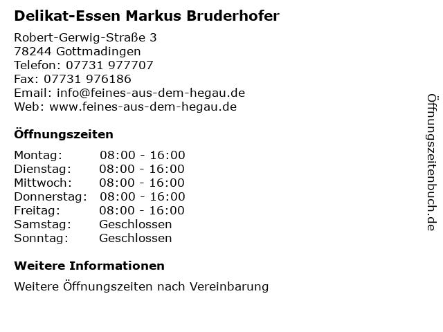 Delikat-Essen Markus Bruderhofer in Gottmadingen: Adresse und Öffnungszeiten