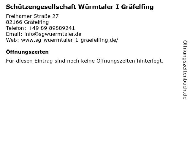 Schützengesellschaft Würmtaler I Gräfelfing in Gräfelfing: Adresse und Öffnungszeiten