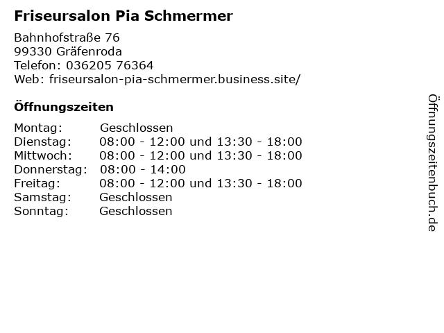 Friseursalon Pia Schmermer in Gräfenroda: Adresse und Öffnungszeiten