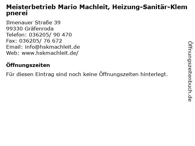Meisterbetrieb Mario Machleit, Heizung-Sanitär-Klempnerei in Gräfenroda: Adresse und Öffnungszeiten