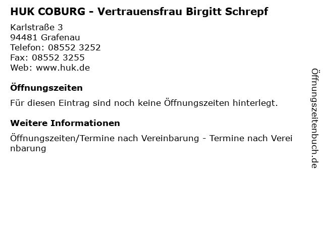 HUK COBURG - Vertrauensfrau Birgitt Schrepf in Grafenau: Adresse und Öffnungszeiten