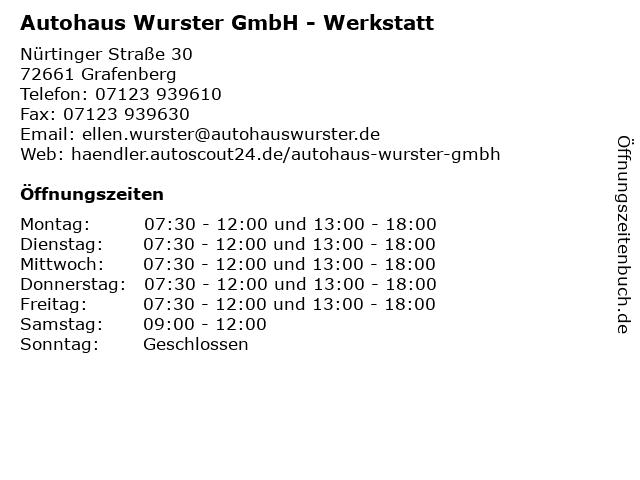 Autohaus Wurster GmbH - Werkstatt in Grafenberg: Adresse und Öffnungszeiten