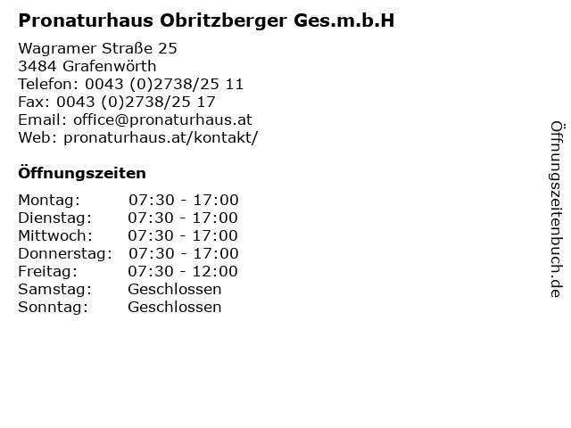 Pronaturhaus Obritzberger Ges.m.b.H in Grafenwörth: Adresse und Öffnungszeiten