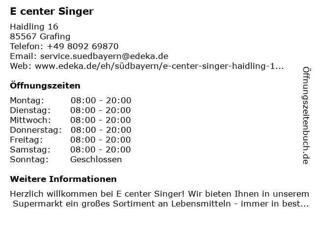 E center Singer in Grafing bei München: Adresse und Öffnungszeiten