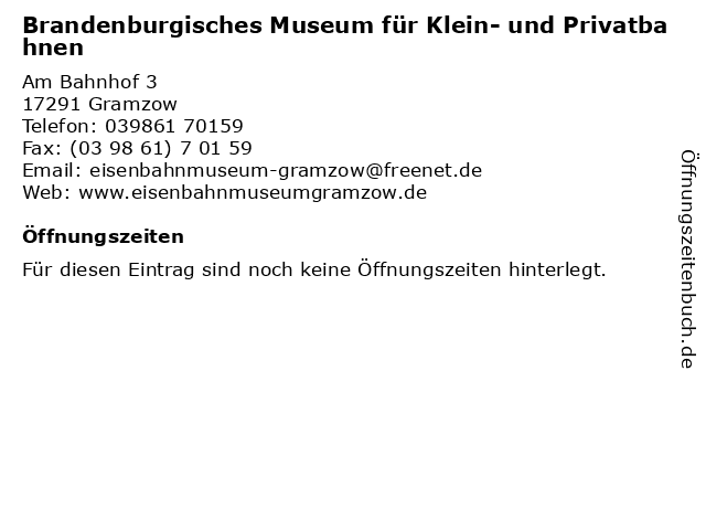 Brandenburgisches Museum für Klein- und Privatbahnen in Gramzow: Adresse und Öffnungszeiten