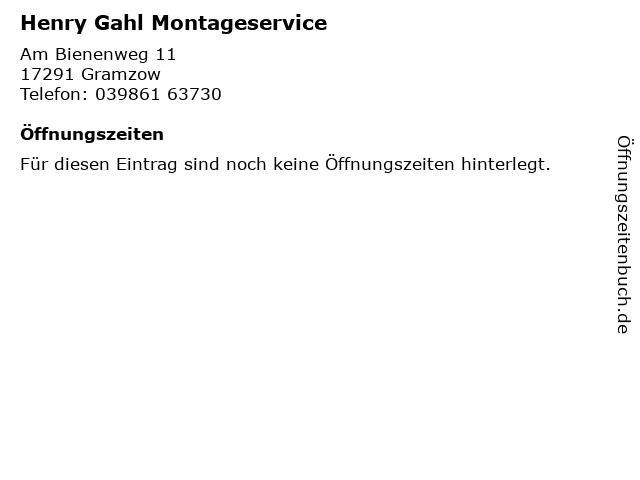 Henry Gahl Montageservice in Gramzow: Adresse und Öffnungszeiten