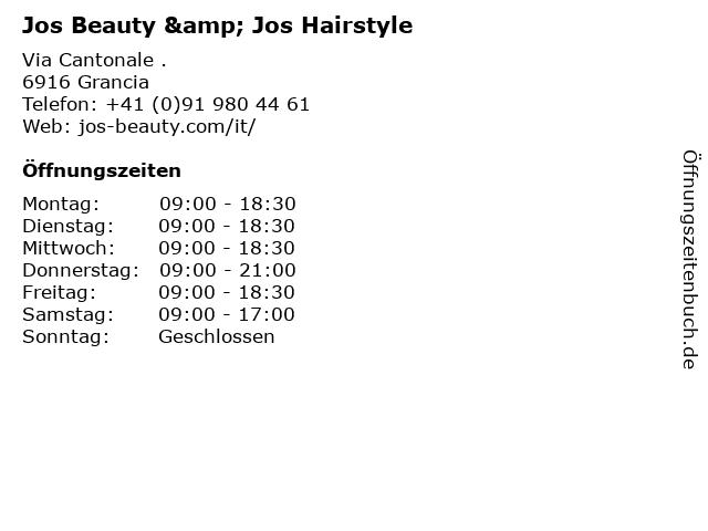 Jos Beauty & Jos Hairstyle in Grancia: Adresse und Öffnungszeiten