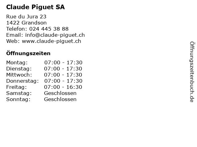 Claude Piguet SA in Grandson: Adresse und Öffnungszeiten