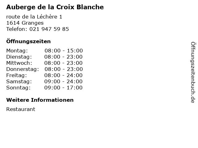 Auberge de la Croix Blanche in Granges: Adresse und Öffnungszeiten