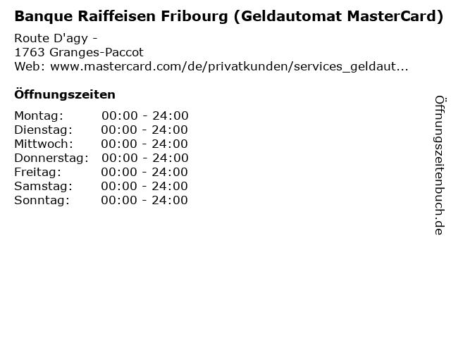 Banque Raiffeisen Fribourg (Geldautomat MasterCard) in Granges-Paccot: Adresse und Öffnungszeiten