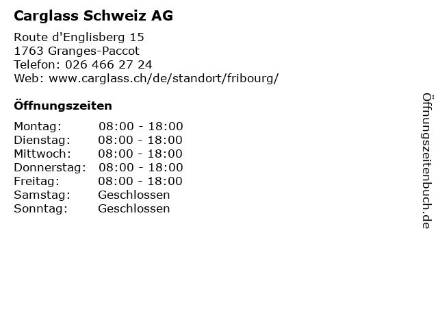 Carglass Schweiz AG in Granges-Paccot: Adresse und Öffnungszeiten
