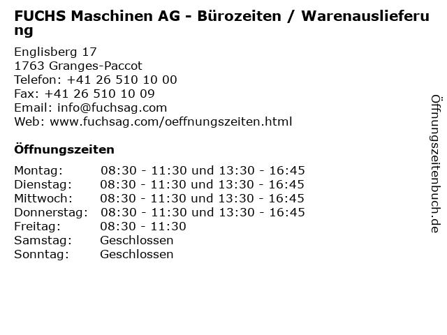 FUCHS Maschinen AG - Bürozeiten / Warenauslieferung in Granges-Paccot: Adresse und Öffnungszeiten