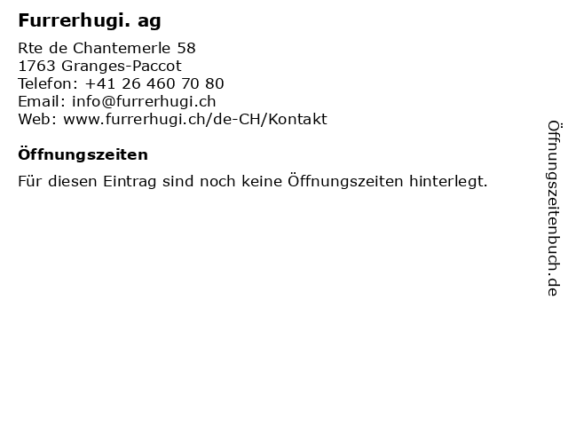 Furrerhugi. ag in Granges-Paccot: Adresse und Öffnungszeiten