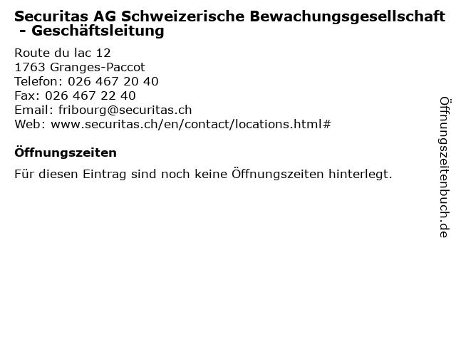Securitas AG Schweizerische Bewachungsgesellschaft - Geschäftsleitung in Granges-Paccot: Adresse und Öffnungszeiten