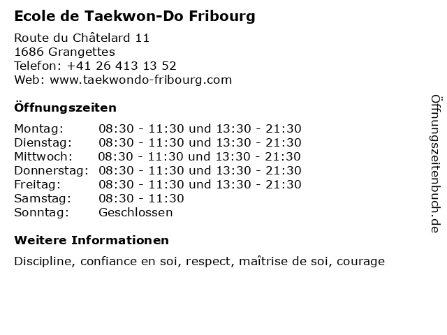 Ecole de Taekwon-Do Fribourg in Grangettes: Adresse und Öffnungszeiten
