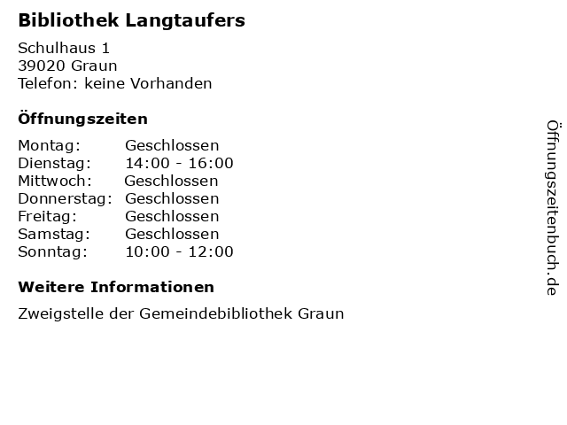 Bibliothek Langtaufers in Graun: Adresse und Öffnungszeiten