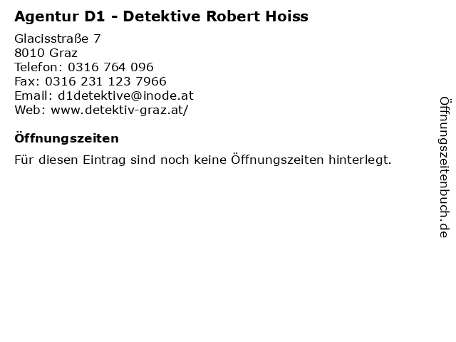 Agentur D1 - Detektive Robert Hoiss in Graz: Adresse und Öffnungszeiten
