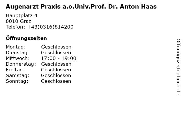 Augenarzt Praxis a.o.Univ.Prof. Dr. Anton Haas in Graz: Adresse und Öffnungszeiten