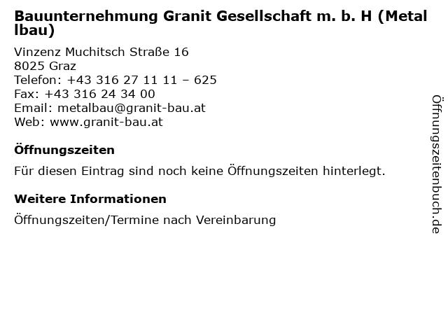 Bauunternehmung Granit Gesellschaft m. b. H (Metallbau) in Graz: Adresse und Öffnungszeiten
